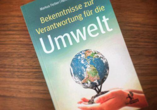 Bekenntnisse zur Verantwortung für die Umwelt